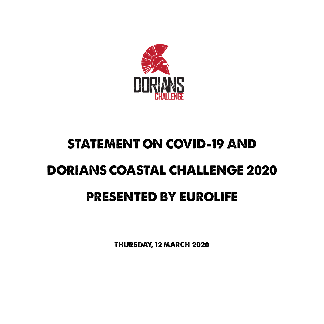 STATEMENT ON COVID-19 AND DORIANS COASTAL CHALLENGE 2020 PRESENTED BY EUROLIFE